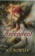 Ascendent by A. Crowley