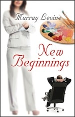New Beginnings by Murray Levine