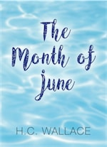 The Month of June by H. C. Wallace