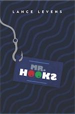 Mr. Hooks by Lance Levens