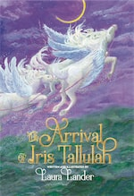 The Arrival of Iris Tallulah cover