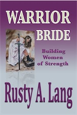 Warrior Bride: Building Women of Strength cover