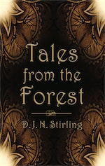 Tales from the Forest by Duncan Stirling
