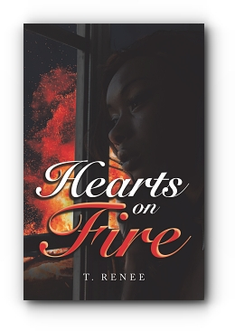 Hearts on Fire by T. Renee