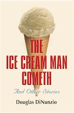 The Ice Cream Man Cometh and Other Stories cover
