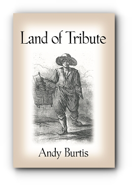 Land of Tribute by Andy Burtis