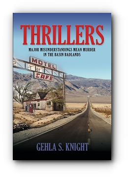 THRILLERS by Gehla S. Knight