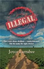 Illegal by Joyce Larrabee