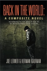 BACK IN THE WORLD: A Composite Novel by Joe Lerner and Herman Kaufman