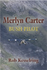MERLYN CARTER, BUSH PILOT cover