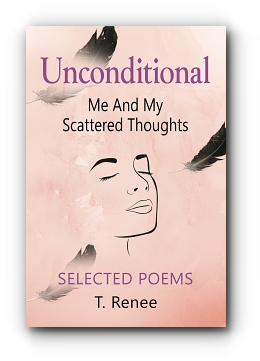 UNCONDITIONAL: Just Me and My Scattered Thoughts cover