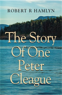 The Story of One Peter Cleague by ROBERT R HAMLYN