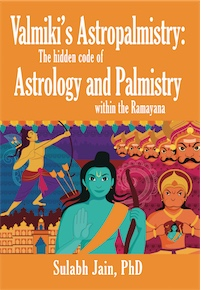 Valmiki's Astropalmistry: The Hidden Code of Astrology and Palmistry within the Ramayana cover