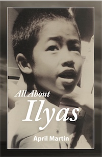 ALL ABOUT ILYAS: A Story about Raising a Foster Child cover