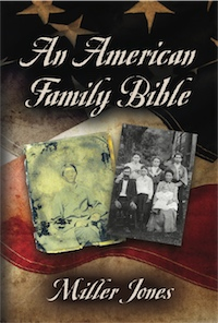 AN AMERICAN FAMILY BIBLE by Miller Jones