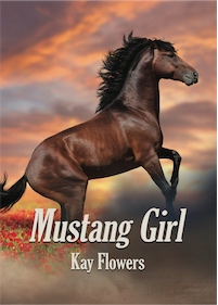 Mustang Girl by Kay Flowers