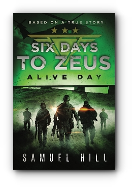 Six Days to Zeus: Alive Day (Based on a True Story) cover