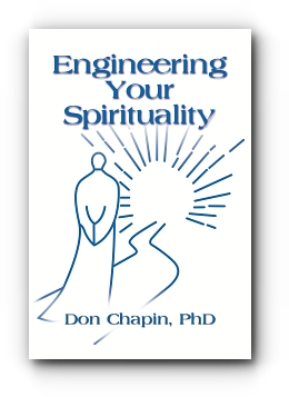 Engineering Your Spirituality by Rev Don Chapin PhD