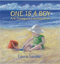 ONE IS A BOY: Arlo Finnegan's Counting Book by Laura Lander
