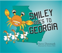 SMILEY GOES TO GEORGIA by Steve Denmark, illustrated by Deanna Fallin