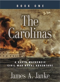 THE CAROLINAS - A Gavin MacKenzie Civil War Naval Adventure cover