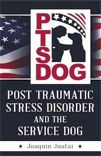 PTSDog: POST TRAUMATIC STRESS DISORDER AND THE SERVICE DOG cover