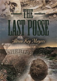 The Last Posse by Steven Key Meyers