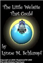 The Little Website That Could, or How To Turn Your Little Caboose Into a Cash-Hauling Freight Train by Lynne M Schlumpf
