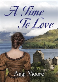 A TIME TO LOVE by Angi Moore
