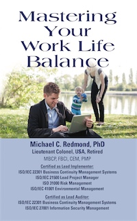 Mastering Your Work Life Balance by Michael C. Redmond