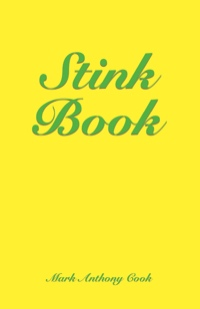 Stink Book by Mark Anthony Cook